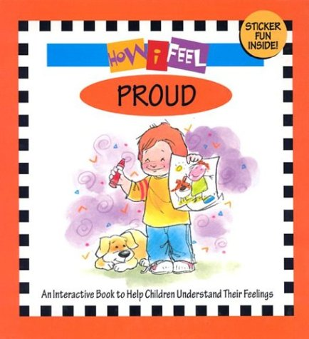 9781891100475: How I Feel Proud with Sticker and Other (How I Feel Books)