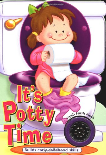 It's Potty Time for Girls (It's Time to... Board Book Series) (9781891100598) by Ron Berry; Chris Sharp