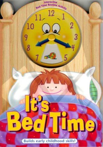 It's Bedtime (It's Time to ... Board Book Series) (9781891100611) by Ron Berry; Chris Sharp