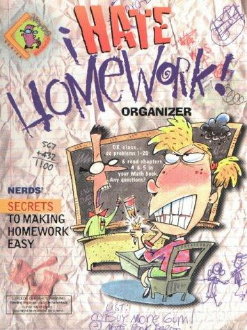 9781891100703: I Hate Homework: Organizer