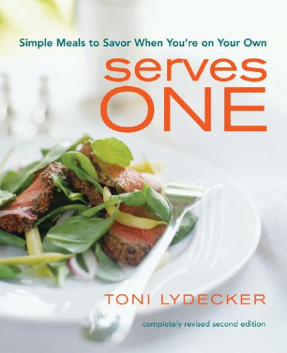 9781891105142: Serves One: Simple Meals to Savor When You're on Your Own