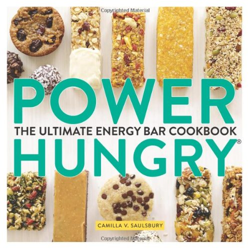 9781891105548: Power Hungry: The Ultimate Energy Bar Cookbook