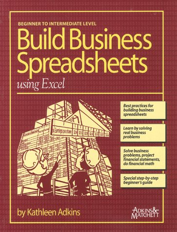 Building Business Spreadsheets using Excel: Kathleen Adkins, Jacque