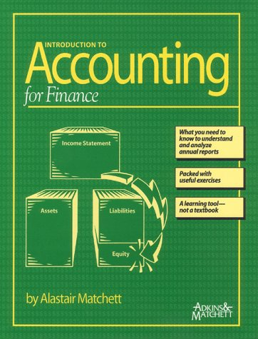 Introduction to Accounting for Finance: Alastair Matchett, Jacque