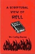 9781891117114: A Scriptural View of Hell