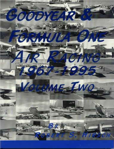 9781891118234: GOODYEAR & FORMULA ONE AIR RACING 1967-1995 VOLUME TWO (volume 2)