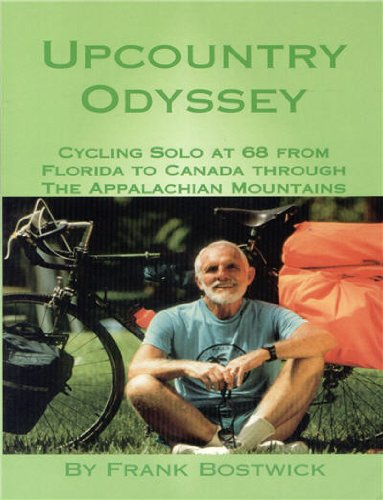 9781891118296: Upcountry Odyssey: Cycling Solo at 68 from Florida to Canada