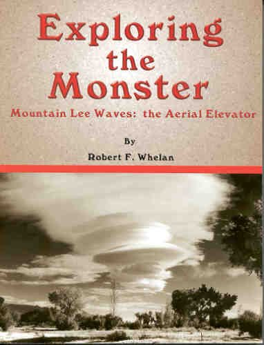 9781891118326: Exploring the monster: Mountain lee waves : the aerial elevator