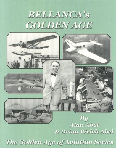 9781891118463: Bellanca's Golden Age: The Golden Age of Aviation Series