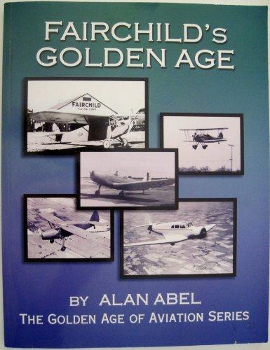 9781891118555: Fairchild's Golden Age