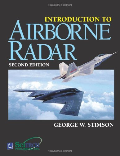 Introduction to Airborne Radar (Aerospace & Radar Systems) 9781891121012 Available until April 10th! Introduction to Airborne Radar is the revision of the classic book privately published by Hughes Aircraft Co