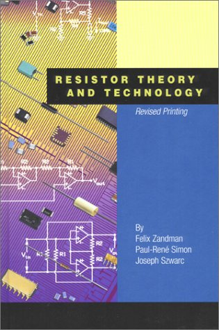 9781891121128: Resistor Theory and Technology