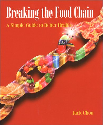 Breaking The Food Chain A Simple Guide To Bet: Jack Chou