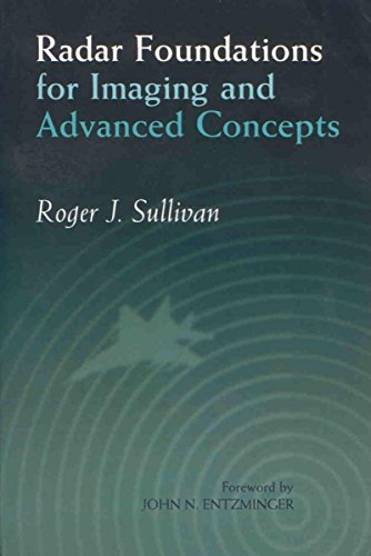9781891121227: Radar Foundations for Imaging and Advanced Concepts (Electromagnetics and Radar)