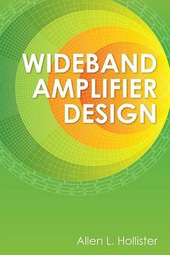 9781891121517: Wideband Amplifier Design (Materials, Circuits and Devices)
