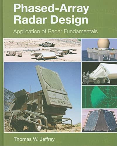9781891121692: Phased-Array Radar Design: Application of Radar Fundamentals