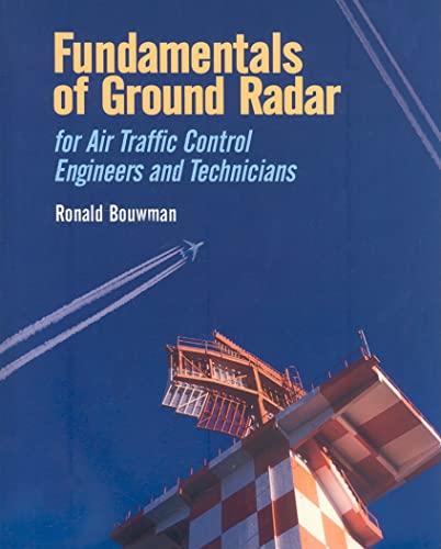 9781891121753: Fundamentals of Ground Radar: For Air Traffic Control Engineers and Technicians (Radar, Sonar and Navigation)