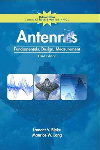 Antennas: Fundamentals, Design, Measurement, Deluxe Edition: Blake, Lamont V.,
