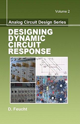 9781891121838: 2: Designing Dynamic Circuit Response (Analog Circuit Design)