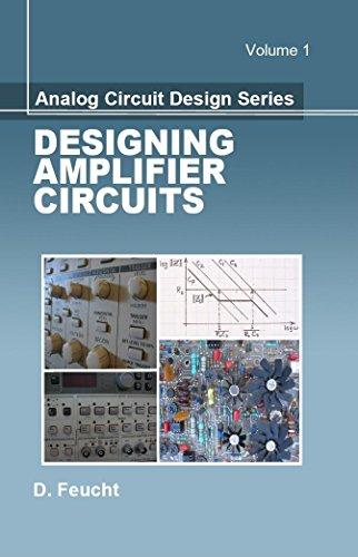 9781891121869: Designing Amplifier Circuits (Analog Circuit Design)