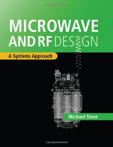 Microwave and RF Design: A Systems Approach: Steer, Michael