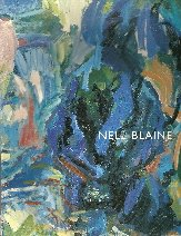 Nell Blaine: Artist in the world : works from the 1950s: Blaine, Nell