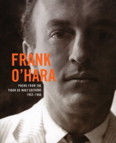 Frank O'hara: Poems from the Tibor De: Frank O'Hara