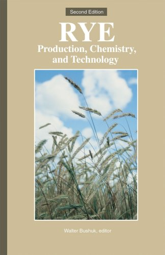 9781891127144: Rye: Production, Chemistry, and Technology
