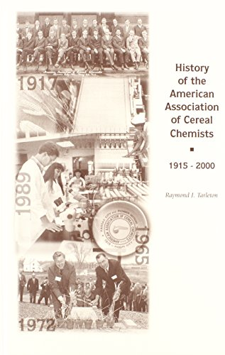 History of the American Association of Cereal Chemists 1915-2000