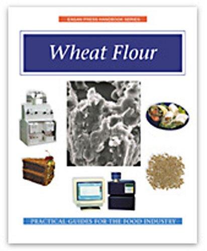 Wheat Flour Handbook (Eagan Press Ingredient Handbook: William A. Atwell