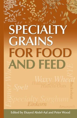 9781891127410: Specialty Grains For Food And Feed