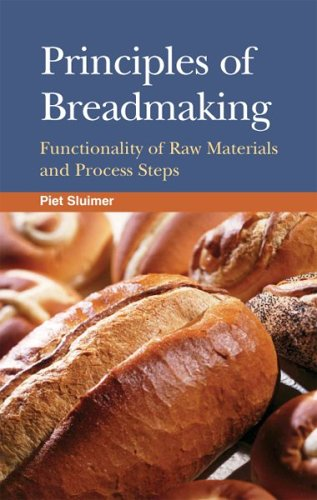 9781891127458: Principles Of Breadmaking: Functionality Of Raw Materials And Process Steps
