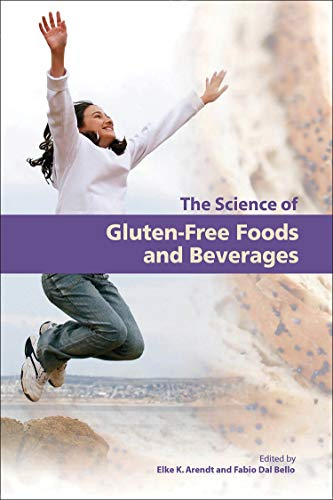 9781891127670: The Science of Gluten-Free Foods and Beverages: Proceedings of the First International Conference of Gluten-free Cereal Products and Beverages
