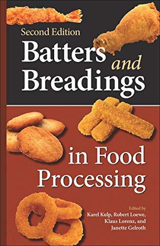 Batters and Breadings in Food Processing 2nd: Karel Kulp