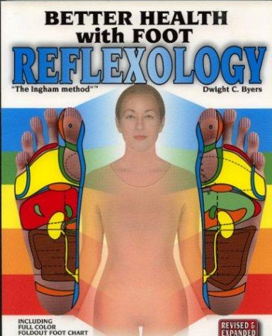 9781891130007: Better Health with Foot Reflexology