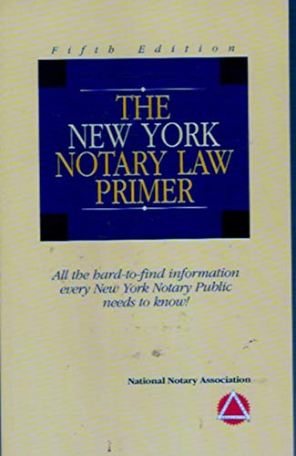 9781891133473: The New York Notary Law Primer