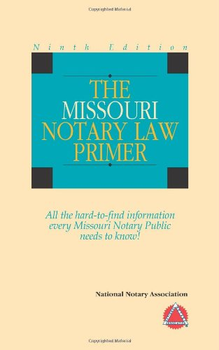 9781891133985: 2006 The Missouri Notary Law Primer
