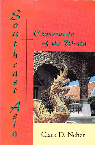 9781891134067: Southeast Asia: Crossroads of the World