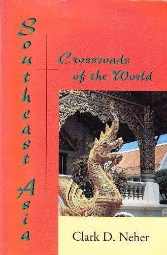 9781891134067: Southeast Asia: Crossroads of the World