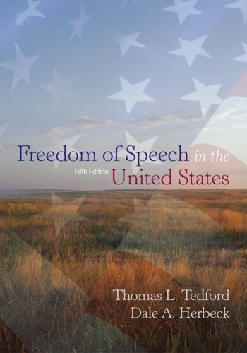 Freedom Of Speech In The United States: Tedford, Thomas L.;