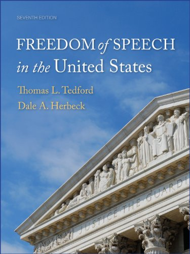 Freedom of Speech in the United States: Tedford, Thomas L.