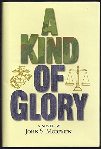 A Kind Of Glory