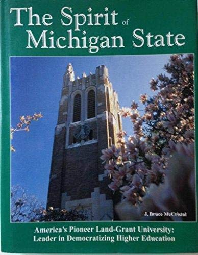 The Spirit of Michigan State: McCristal J. Bruce