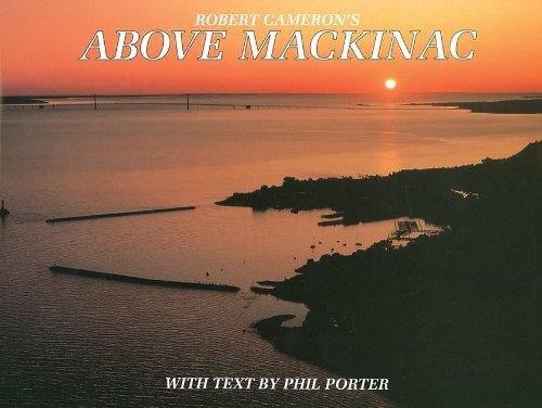 Above Mackinac (Hardcover): Robert Cameron