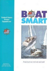 9781891148323: boat smart (united states power squadrons)