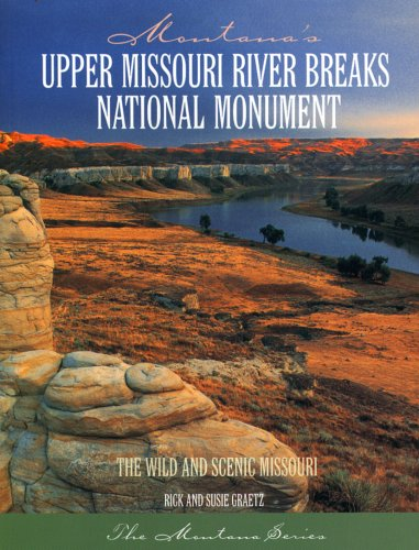 Montana's Upper Missouri River Breaks