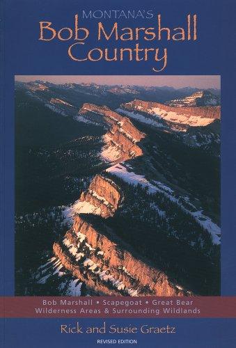 9781891152252: Montana's Bob Marshall Country