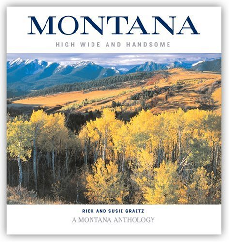 Montana: High, Wide, and Handsome, Volume 1: Rick and Susie