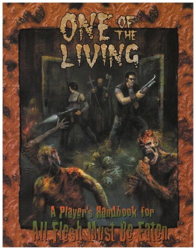 9781891153150: One of the Living: A Player's Handbook for All Flesh Must Be Eaten