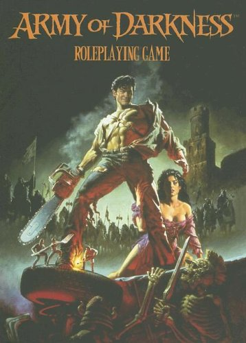 Army of Darkness RPG Corebook: Hensley, Shane Lacy